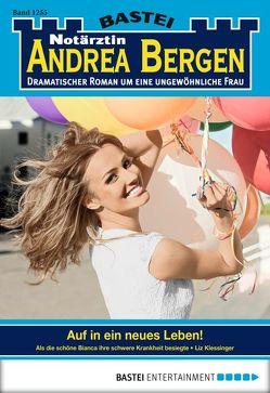 Notärztin Andrea Bergen – Folge 1255 von Klessinger,  Liz