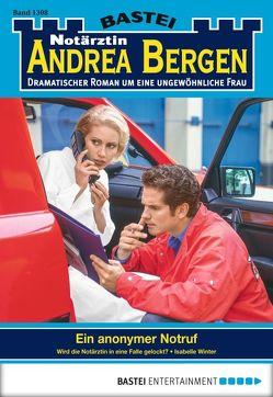 Notärztin Andrea Bergen – Folge 1308 von Winter,  Isabelle