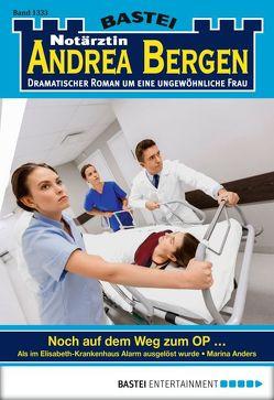 Notärztin Andrea Bergen – Folge 1333 von Anders,  Marina