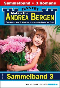 Notärztin Andrea Bergen Sammelband 3 – Arztroman von Anders,  Marina, Klessinger,  Liz