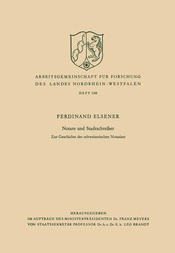 Notare und Stadtschreiber von Elsener,  Ferdinand