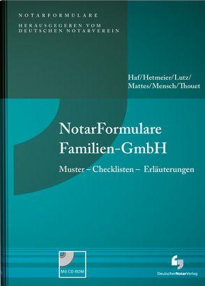 NotarFormulare Familien-GmbH von Haf,  Hiltrud, Hetmeier,  Fabian, Lutz,  Timo, Mattes,  Stefan, Mensch,  Sebastian, Thouet,  Philipp