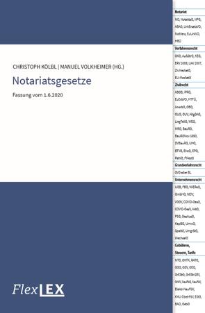 Notariatsgesetze von Kölbl,  Christoph, Volkheimer,  Manuel