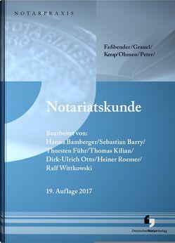Notariatskunde von Bamberger,  Hanna, Barry,  Sebastian, Führ,  Thorsten, Otto,  Dirk-Ulrich, Roemer,  Heiner, Wittkowski,  Ralf