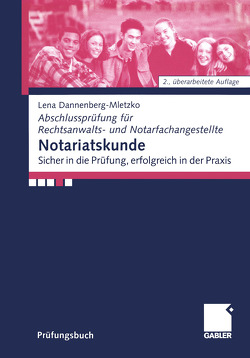Notariatskunde von Dannenberg-Mletzko,  Lena