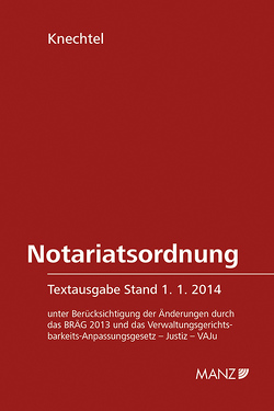 Notariatsordnung Textausgabe von Knechtel,  Gerhard
