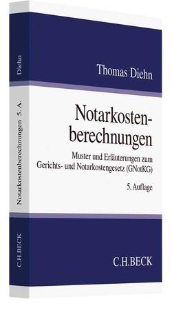 Notarkostenberechnungen von Diehn,  Thomas