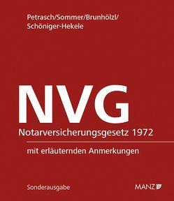 Notarversicherungsgesetz 1972 – NVG inkl. 9. Erg.-Lfg. von Brunhölzl,  Bernt, Petrasch,  Engelbert, Schöninger-Hekele,  Bernhard, Sommer,  Reinhard
