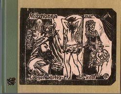 """""""Notationen zur Gegenwärtigkeit"""" / Notationen zur Gegenwärtigkeit. Traktate, philosophische Fragmente, Episoden, Versuche und Versuchungen zur Vergangenheitsbewältigung von Philipps,  Gerd"""