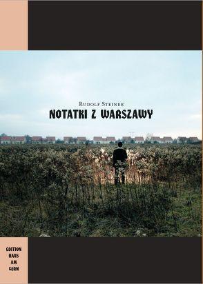 Notatki z Warszawy von Bruialesi,  Trmasan, Steiner,  Rudolf