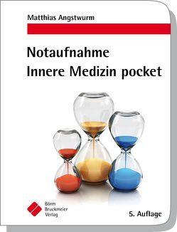 Notaufnahme Innere Medizin pocket von Angstwurm,  Matthias, Baumann,  Philipp