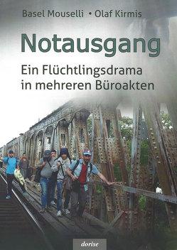 Notausgang von Kirmis,  Olaf, Mouselli,  Basel