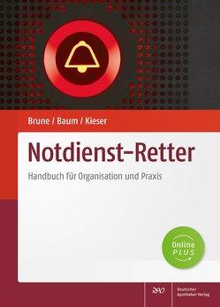 Notdienst-Retter von Baum,  Sebastian, Brune,  Stefanie, Bücke,  Marius, Kieser,  Timo, Schürmann,  Peter