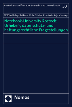 Notebook-University Rostock: Urheber-, datenschutz- und haftungsrechtliche Fragestellungen von Erbguth,  Wilfried, Streufert,  Ulrike, Vandrey,  Anja, Volle,  Peter