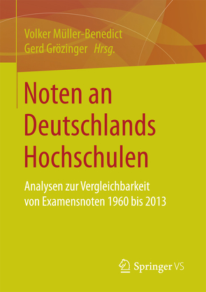 Noten an Deutschlands Hochschulen von Grözinger,  Gerd, Müller-Benedict,  Volker