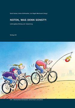 Noten, was denn sonst?! von Fischer,  Doris, Gebhard,  Wilfried, Strittmatter,  Anton, Vögeli-Mantovani,  Urs