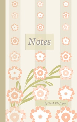 Notes von Joyne,  Sarah Ela