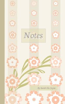 Notes von Joyne,  Sarah Ela