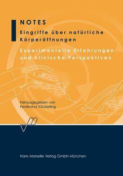 Notes – Eingriffe über natürliche Körperöffnungen von Köckerling,  Ferdinand