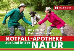 Notfall-Apotheke in und aus der Natur von Bihlmaier,  Armin, Bihlmaier,  Dr. med. Susanne