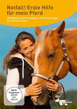 Notfall! Erste Hilfe für mein Pferd von Ahlers,  Karoline, Alef,  Ralf