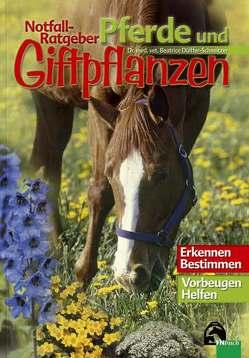 Notfall-Ratgeber Pferde und Giftpflanzen von Dülffer-Schneitzer,  Beatrice
