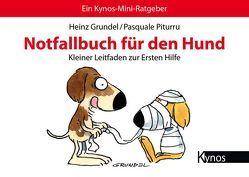 Notfallbuch für den Hund von Grundel,  Heinz, Piturru,  Pasquale