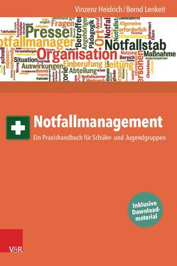 Notfallmanagement von Heidrich,  Vinzenz, Lenkeit,  Bernd