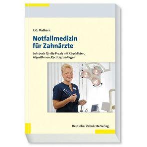 Notfallmedizin für Zahnärzte von Mathers,  Frank G.