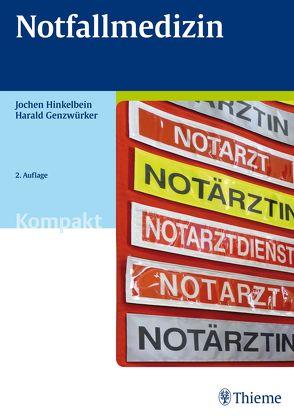 Notfallmedizin Kompakt von Genzwürker,  Harald, Hinkelbein,  Jochen
