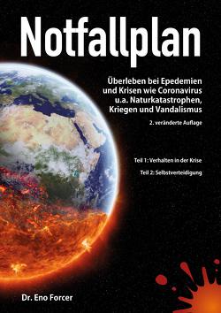 Notfallplan – Überleben bei Epidemien und Krisen von Forcer,  Dr. Eno