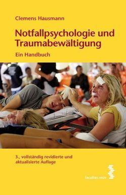 Notfallpsychologie und Traumabewältigung von Hausmann,  Clemens