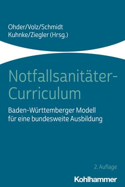Notfallsanitäter-Curriculum von Kuhnke,  Rico, Ohder,  Martin, Schmidt,  Marc, Volz,  Joachim, Ziegler,  Matthias