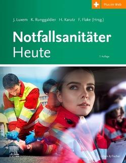 Notfallsanitäter Heute von Flake,  Frank, Karutz,  Harald, Luxem,  Jürgen, Runggaldier,  Klaus