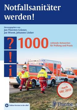 Notfallsanitäter werden! von Gräsner,  Jan-Thorsten, Löcker,  Johannes, Wnent,  Jan