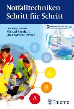 Notfalltechniken Schritt für Schritt von Bernhard,  Michael, Gräsner,  Jan-Thorsten