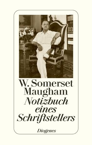 Notizbuch eines Schriftstellers von Maugham,  W. Somerset, Muehlon,  Irene