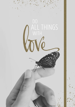Notizbuch Grace & Hope – Do all things with love