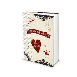 """Notizbuch """"Ich liebe dich weil…"""" (Hardcover A5, Blankoseiten)"""