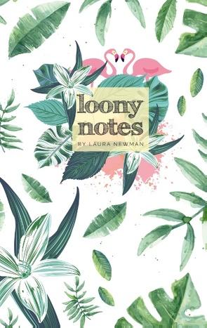 """Notizbuch """"Loony Notes"""" von Newman,  Laura"""