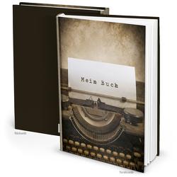 """Notizbuch """"Mein Buch"""" Schreibmaschine braun vintage (Hardcover A4, Blankoseiten)"""