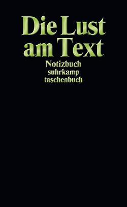 Notizbuch suhrkamp taschenbuch. Die Lust am Text