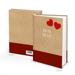 Notizbuch VON MIR FÜR DICH zwei rote Herzen (Hardcover A5, Blankoseiten)