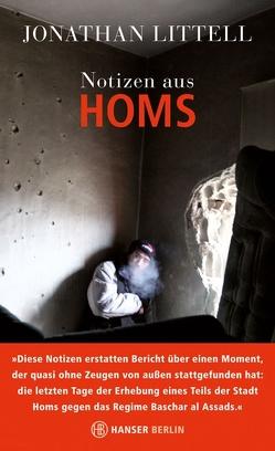 Notizen aus Homs von Engelhardt,  Dorit Gesa, Littell,  Jonathan