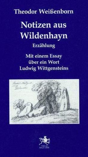 Notizen aus Wildenhayn von Weissenborn,  Theodor