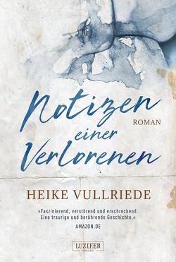 NOTIZEN EINER VERLORENEN von Vullriede,  Heike