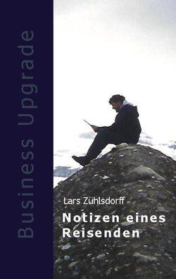 Notizen eines Reisenden von Zühlsdorff,  Lars