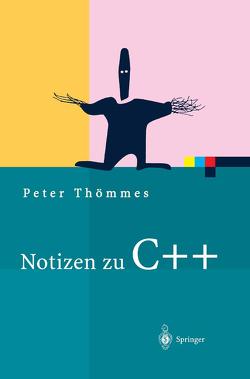 Notizen zu C++ von Thömmes,  Peter