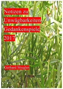 Notizen zu Unwägbarkeiten von Stiegler,  Gerhard