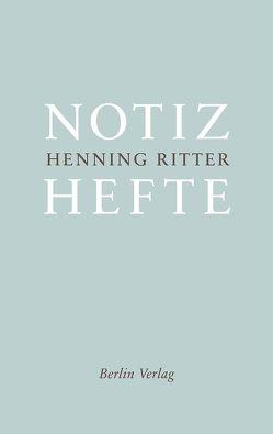 Notizhefte von Ritter,  Henning